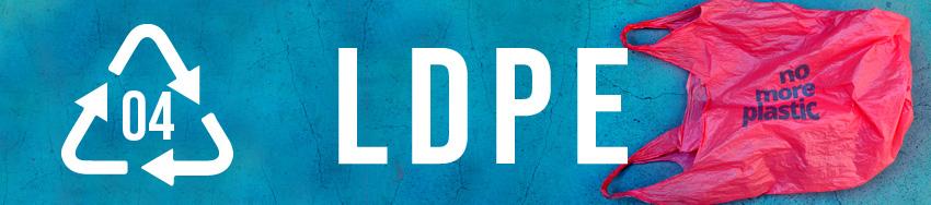 Mã nhận dạng số 4 Low-Density Polyethylene (LDPE)